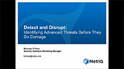 Detect and Disrupt: Identifying Advanced Threats Before They Do Damage