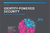 Identity-Powered Security